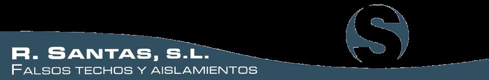 R.SANTAS – Especialistas en calorifugado industrial, aislamiento de fluidos, climatización y aislamientos térmicos y acústicos